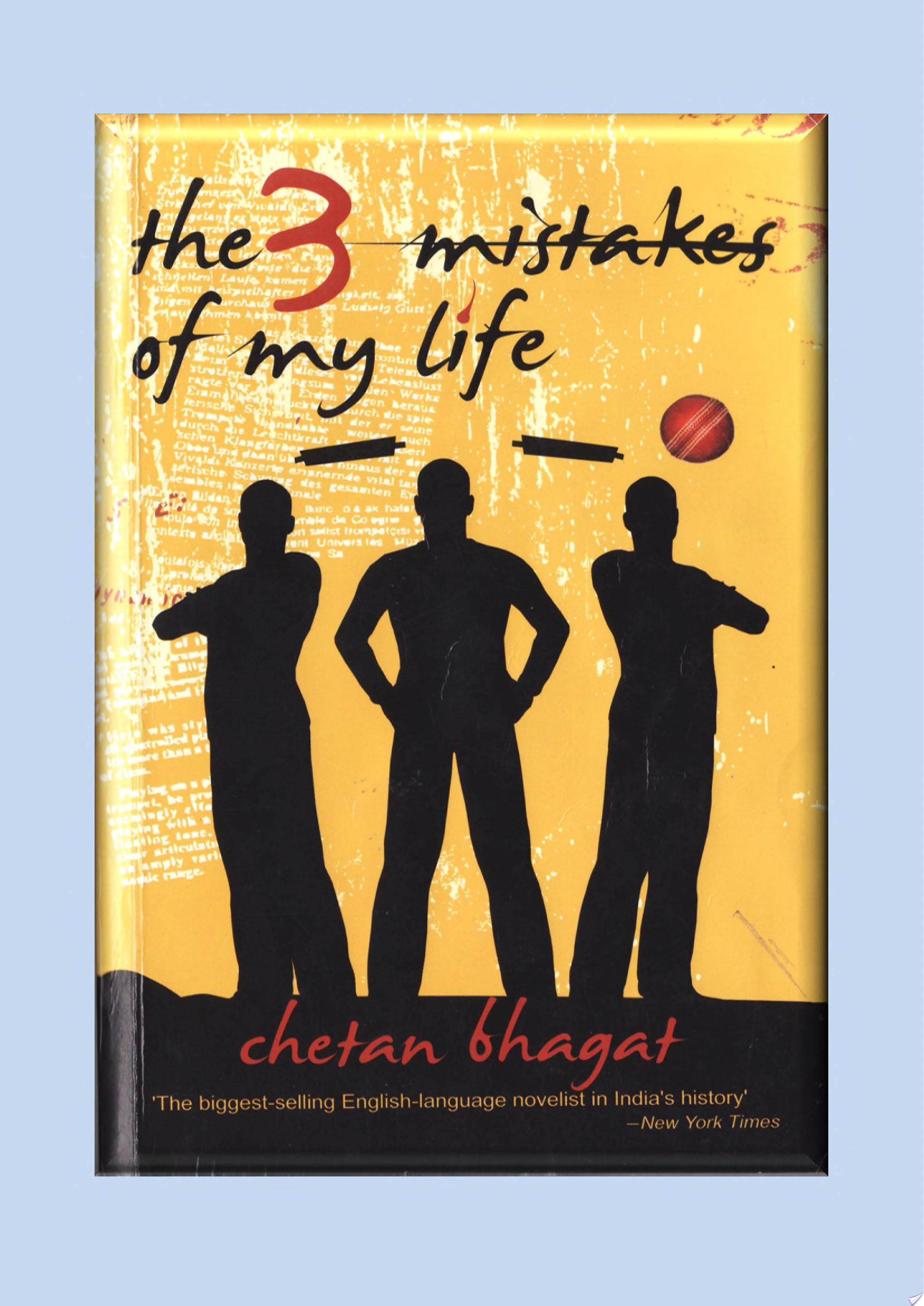 three mistakes of my life The 3 mistakes of my life by chetan bhagat is the third book of chetan bhagat  after five point someone and one night @ call centre.