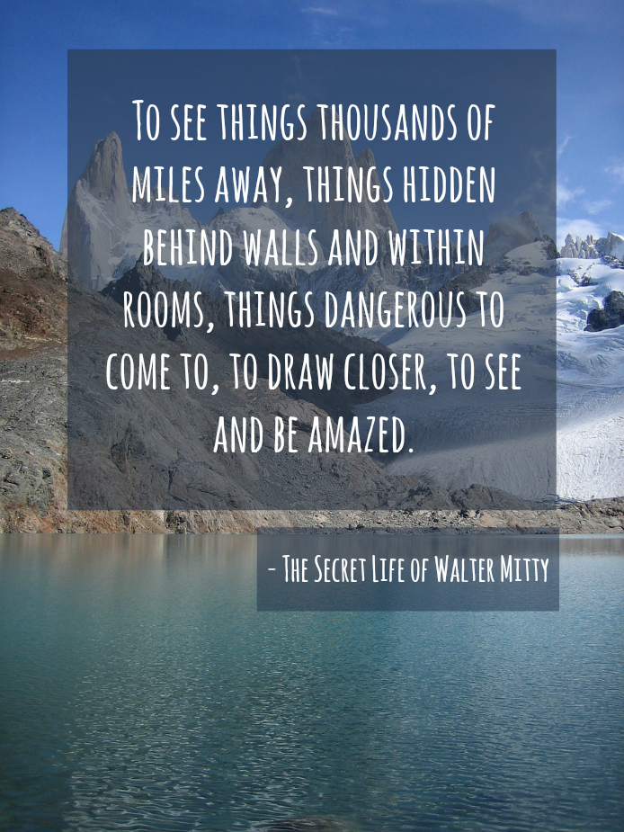 A Quote of The Secret Life of Walter Mitty | QuoteSaga