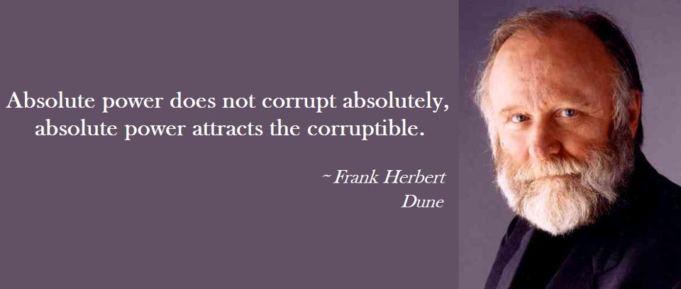 Quotes about people going corrupt with power?
