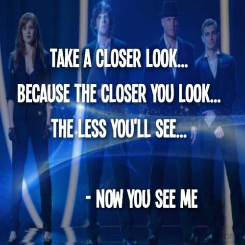 A Quote Of Now You See Me